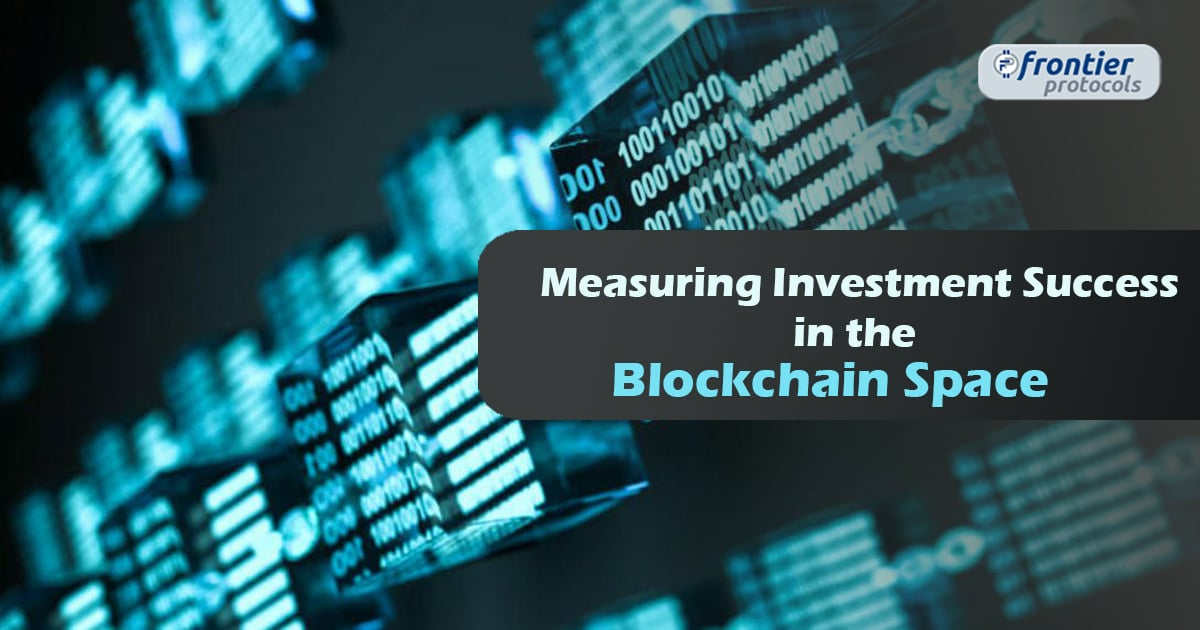 Investment Success in the Blockchain Space