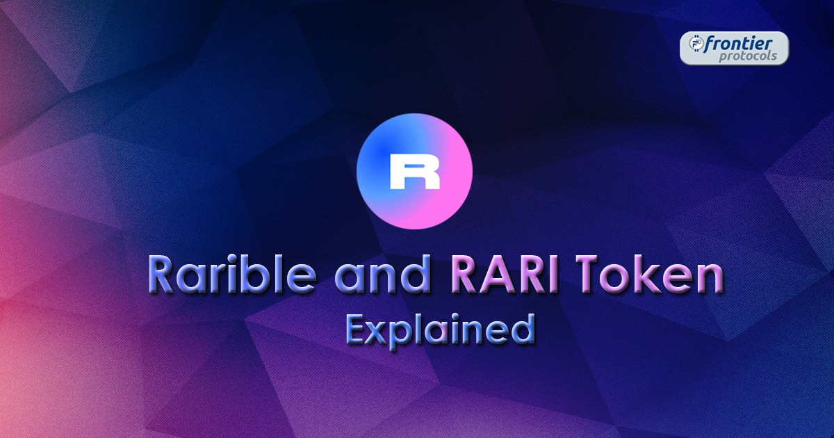 Rarible and $RARI Token Explained