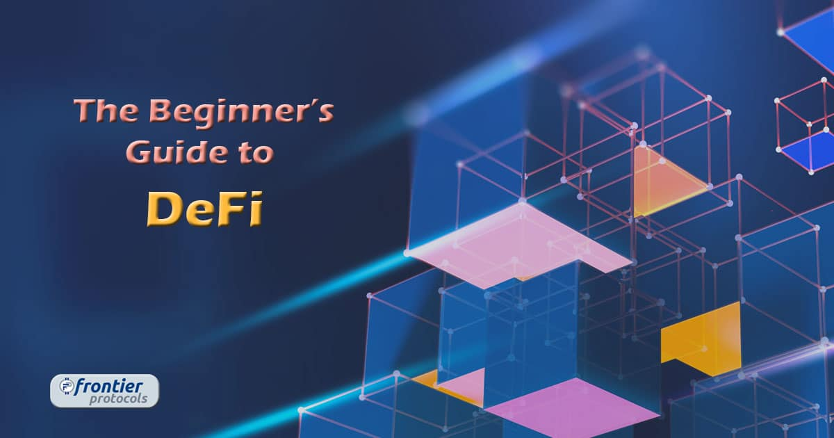 The Beginner's Guide to DeFi