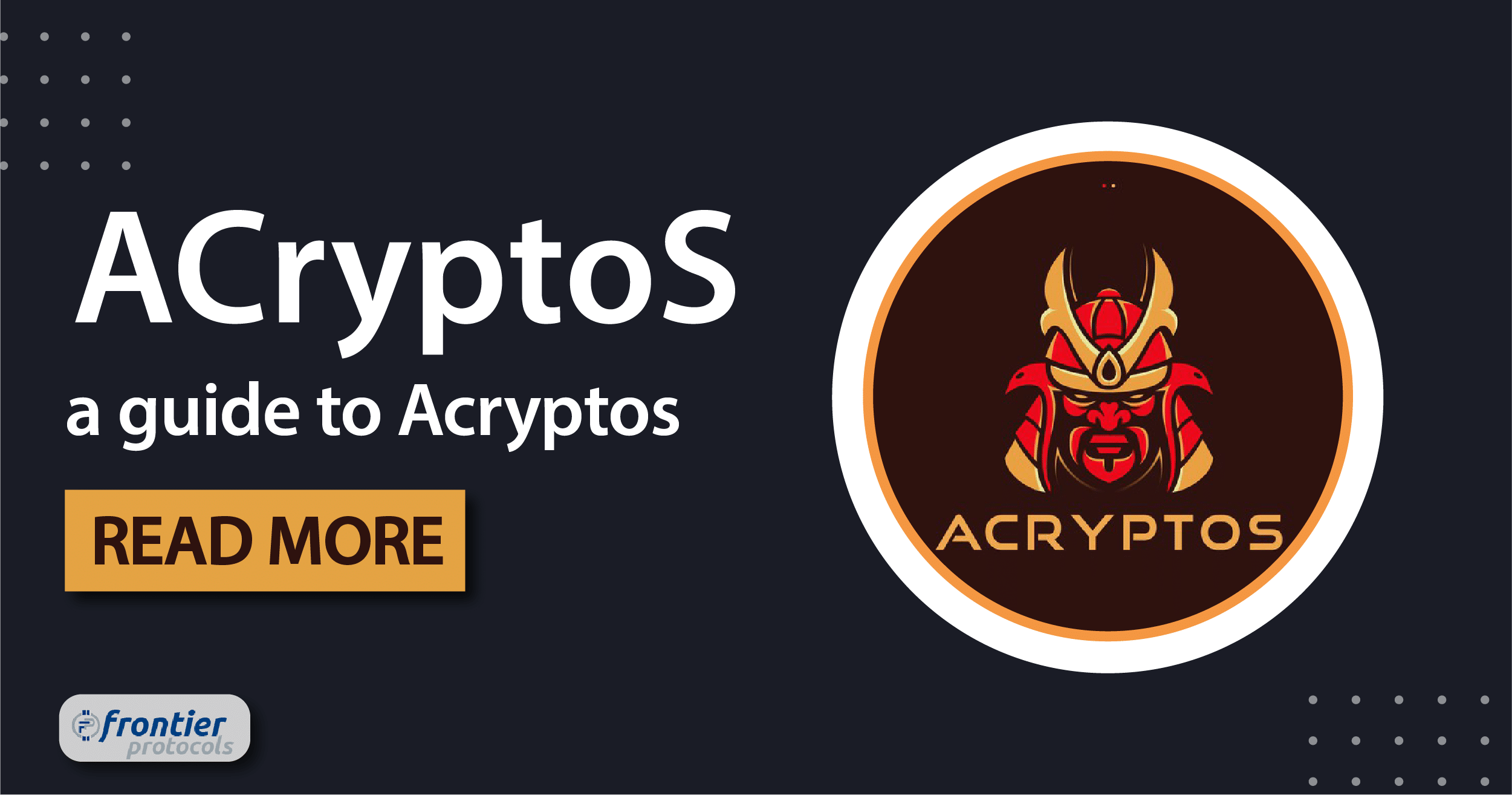 Guide to Acryptos