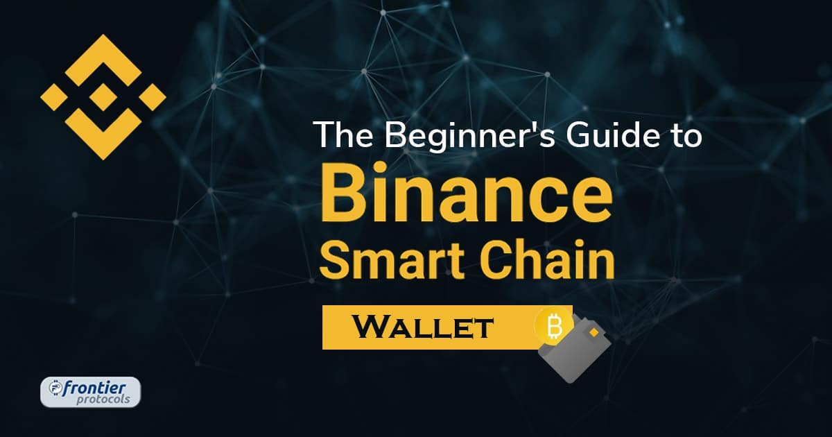 Binance Smart Chain Wallet